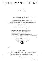 Evelyn's Folly: A Novel