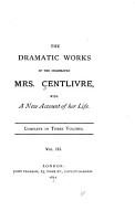 The wonder  The man bewitch d  Gotham election  Wife well managed  Bickerstaff s burial  Bold stroke for a wife  Artifice PDF