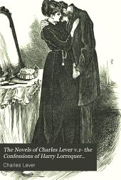 The novels of Charles Lever: Volume 34