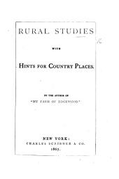Rural Studies: With Hints for Country Places