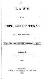 Laws of the Republic of Texas: Volumes 1-4