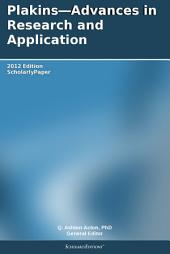 Plakins—Advances in Research and Application: 2012 Edition: ScholarlyPaper
