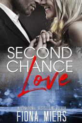 Second Chance Love: Short sweet romance