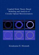 Coupled Mode Theory Based Modeling and Analysis of Circular Optical Microresonators