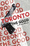 Toronto the Good