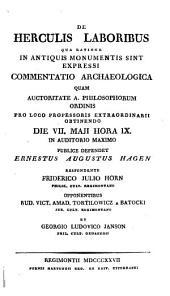 De Herculis laboribus: qua ratione in antiquis monumentis sint expressi : commentatio archaeologica
