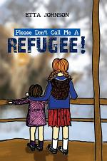 Please Don't Call Me A Refugee!