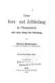 Histologische Beitr  ge  Ueber Kern  und Zellneilung im Pflanzenreiche  nebst einem Anhang   ber Befruchtung  1888