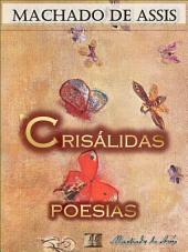Crisálidas [Ilustrado] [Com Notas, Biografia e Índice Ativo]: Poesias