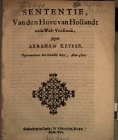 Sententie, van den Hove van Hollandt ende West-Vrieslandt jegens Abraham Keyser: Gepronuncieert den tweeden Mey, Anno 1670