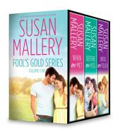 Susan Mallery Fool's Gold Series Volume Five: When We Met\Before We Kiss\Until We Touch