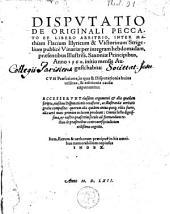 Disputatio de originali peccato et libero arbitrio inter Matth. Flacium Illyricum et Vict. Strigelium publice Vinariae ao 1560 habita...