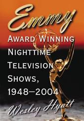 Emmy Award Winning Nighttime Television Shows, 1948–2004