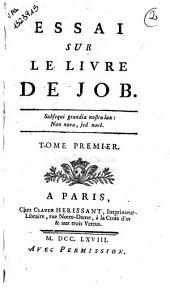 Essai sur le livre de Job. Tome premier (-second)[Par les PP. Louis de Poix, Jérome d'Arras et Séraphin de Paris!: Volume1