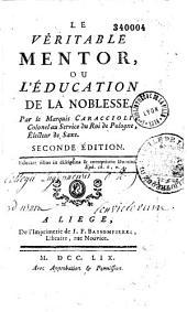 Le véritable mentor ou l'éducation de la noblesse...(par L.-A. de Caraccioli