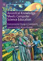 Ancestral Knowledge Meets Computer Science Education PDF