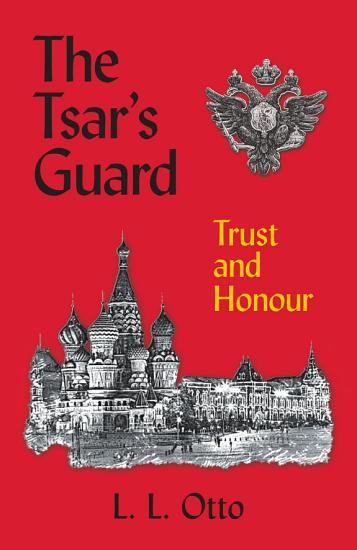 The Tsar s Guard PDF