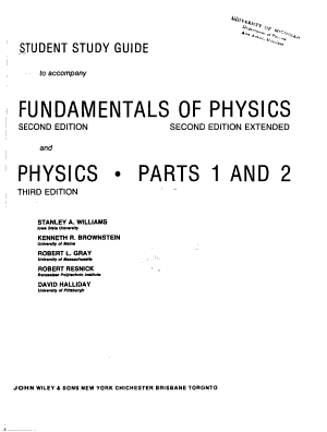 Student study guide to accompany Fundamentals of physics  second edition  second edition extended and Physics  parts 1 and 2  third edition