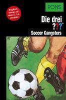 PONS Die drei     Fragezeichen Soccer Gangsters PDF