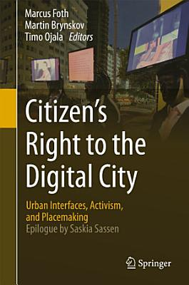 Citizen's Right to the Digital City