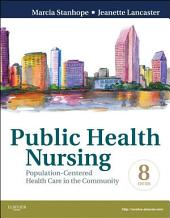 Public Health Nursing - Revised Reprint - E-Book: Population-Centered Health Care in the Community, Edition 8