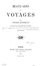 Beaux-arts et voyages: Volume1