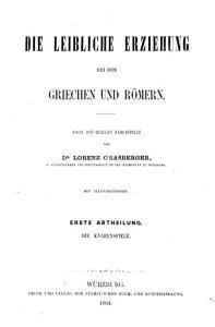 Erziehung und Unterricht im klassischen Alterthum mit besonderer R  cksicht auf die Bed  rfnisse der Gegenwart PDF