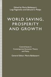 World Saving, Prosperity and Growth