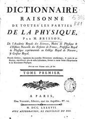 Dictionnaire raisonné de toutes les parties de la Physique