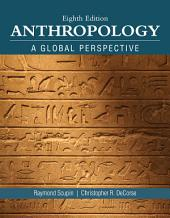 Anthropology: A Global Perspective, Edition 8