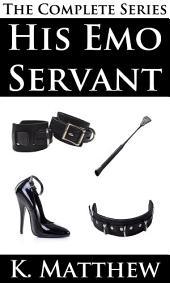 His Emo Servant: Complete Series