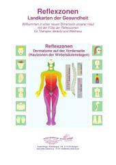 Dermatome auf der Vorderseite (Hautzonen der Wirbelsäulenetagen): Reflexzonen - Landkarten der Gesundheit