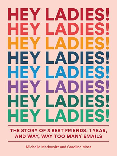 Download Hey Ladies  Book
