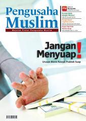 Edisi 05/2012 - Majalah Pengusaha Muslim: Jangan Menyuap !