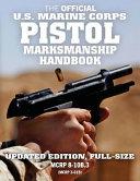 The Official US Marine Corps Pistol Marksmanship Handbook