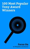 Focus On  100 Most Popular Tony Award Winners PDF