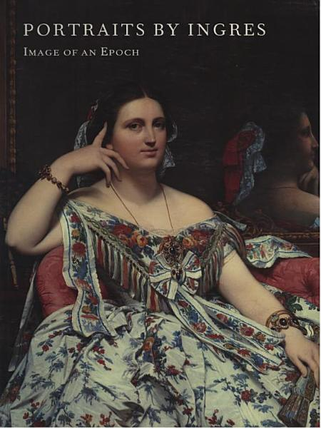 Download Portraits by Ingres Book