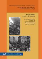 Katastrophen machen Geschichte PDF