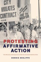 Protesting Affirmative Action Book PDF
