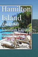 Hamilton Island, Australia Vacation Capital