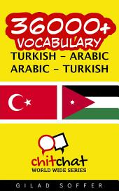 36000+ Turkish - Arabic Arabic - Turkish Vocabulary