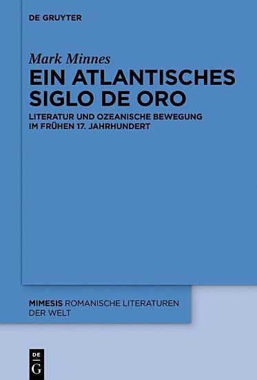 Ein atlantisches Siglo de Oro PDF