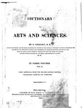 A Dictionary of Arts and Sciences: Volume 2