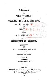 Selections from the Works of Taylor: Hooker, Hall, Barrow, and Bacon; with an Analysis of the Advancement of Learning, Volume 2