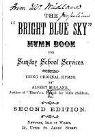 The    Bright Blue Sky    Hymn Book for Sunday School Services     Second Edition PDF