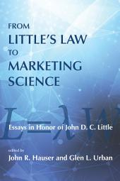 From Little's Law to Marketing Science: Essays in Honor of John D.C. Little