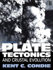 Plate Tectonics: Edition 4