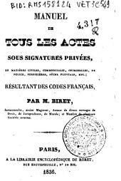 Manuel de tous les actes sous signatures privees, en matieres civiles, commerciales, criminelles, de police, forestieres, peche fluviale, etc