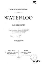 Etude de la campagne de 1815: Waterloo