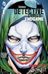 Detective Comics: Endgame (2015-) #1
